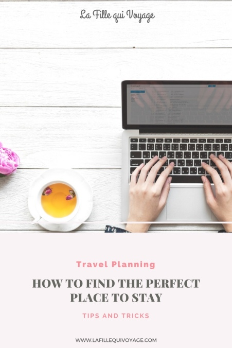 Travel Planning - How to find the perfect place to stay